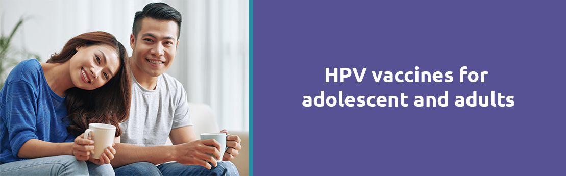 hpv vaccines for adolescent and adults